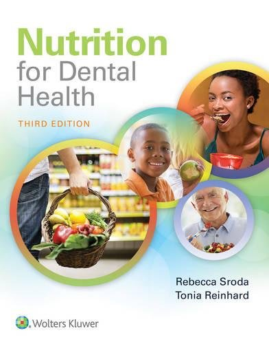 1496333438 - Nutrition for Dental Health: A Guide for the Dental Professional