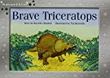 Rigby PM Platinum Collection: Individual Student Edition Green (Levels 12-14) Brave Triceratops
