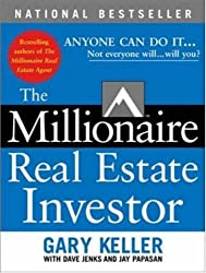 (The Millionaire Real Estate Investor: Anyone Can Do It--Not Everyone Will) By Keller, Gary (Author) Paperback on 01-Apr-2005