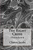 The Right Cross, Clinton Jacobs, 1456356585