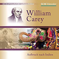 William Carey: Aufbruch nach Indien