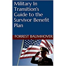 Military In Transition's Guide to the Survivor Benefit Plan