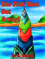 The Fish That Got Away