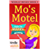 The Miss Fortune Series: MO'S MOTEL (Kindle Worlds Novella) (Wholly Moses! Book 4)