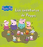 Las aventuras de Peppa (Peppa Pig. Primeras lecturas) (Peppa Pig (beascoa))