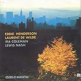 Colors of Manhattan by Eddie Henderson (1999-10-01)