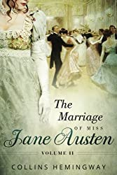 The Marriage of Miss Jane Austen: Volume II