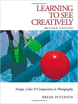 Learning to See Creatively: Design, Color & Composition in