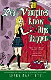 Real Vampires Know Hips Happen, Gerry Bartlett, 0425258211
