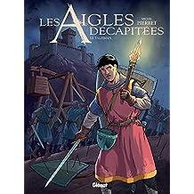 Les Aigles décapitées - Tome 27 : Le talisman (French Edition)