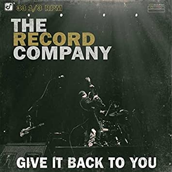 Image result for the record company give it back to you