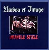 Infantile Spiele by Umbra et Imago