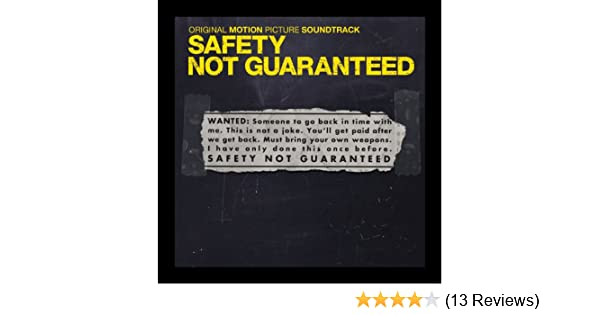 Safety Not Guaranteed (Original Motion Picture Soundtrack) by ...