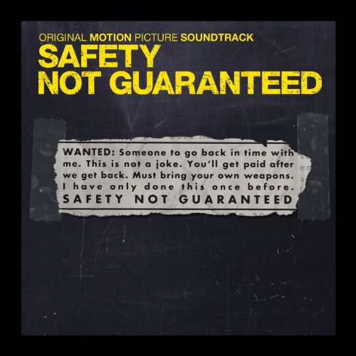 Best safety not guaranteed soundtrack for 2019