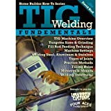 TIG Welding Fundamentals with David Bird DVD