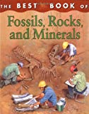 The Best Book of Fossils, Rocks, and Minerals