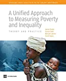 A Unified Approach to Measuring Poverty and Inequality, James Foster and Suman Seth, 0821384619