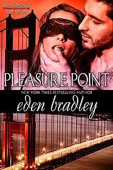 Pleasure Point (Invitation to Eden series Book 16) by [Bradley, Eden]