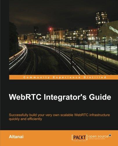 WebRTC Integrators Guide Front Cover