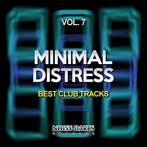 Minimal Distress, Vol. 7 (Best Club Tracks)