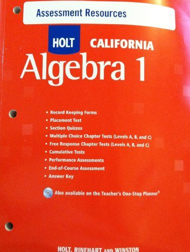 Assessment Resources (HOLT CALIFORNIA Algebra 1) by RINEHART and WINSTON HOLT (2009-08-01)