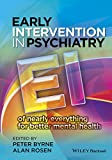 Early Intervention in Psychiatry - EI of NearlyEverything for Better Mental Health
