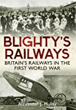 Blighty's Railways