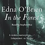In the Forest | Edna O'Brien