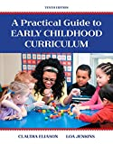 Practical Guide to Early Childhood Curriculum, A, Enhanced Pearson eText with Loose-Leaf Version - Access Card Package (10th Edition)
