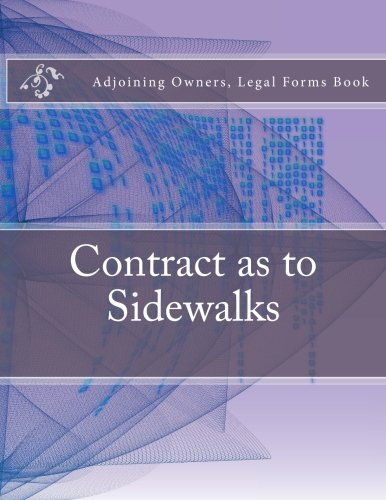 Contract as to Sidewalks: Adjoining Owners, Legal Forms Book