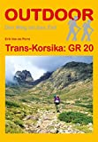 Trans-Korsika: GR 20 (Der Weg ist das Ziel)