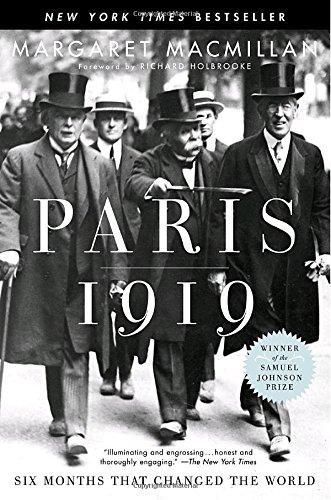 PARIS 1919:SIX MONTHS THAT CHANGED...