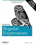 Mastering Regular Expressions, Friedl, Jeffrey E. F., 0596528124