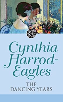 The Dancing Years: The Morland Dynasty, Book 33 by [Harrod-Eagles, Cynthia]