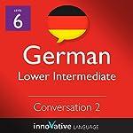 Lower Intermediate Conversation #2, Volume 1 (German)    Innovative Language Learning