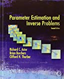 Parameter Estimation and Inverse Problems, Second Edition