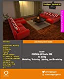 img - for Learn CINEMA 4D Studio R18 by Doing: Modeling, Texturing, Lighting, and Rendering: Less theory, more results book / textbook / text book