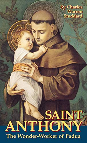St. Anthony: The Wonder-Worker of Padua ()