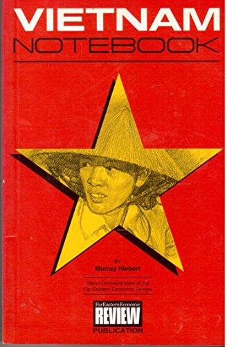 Vietnam notebook Murray Hiebert