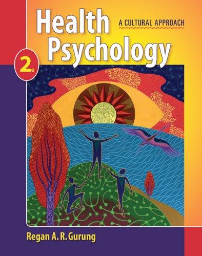 Health Psychology: A Cultural Approach (PSY 255 Health Psychology) Pdf