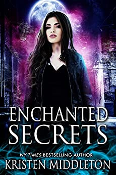 Enchanted Secrets (Witches of Bayport) Book One by [Middleton, Kristen, Middleton, K.L.]