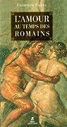 L'amour au temps des Romains par Salles