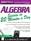 Algebra Success in 20 Minutes a Day, LearningExpress, LLC, 1576859703