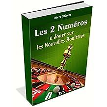 Roulette:  Les 7 Méthodes (French Edition)