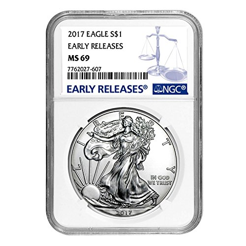2017 Silver Eagle Early Releases $1 MS-69 NGC