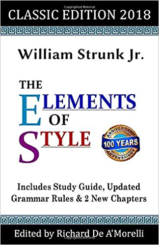 The Elements of Style: Classic Edition (2018): With Editor's