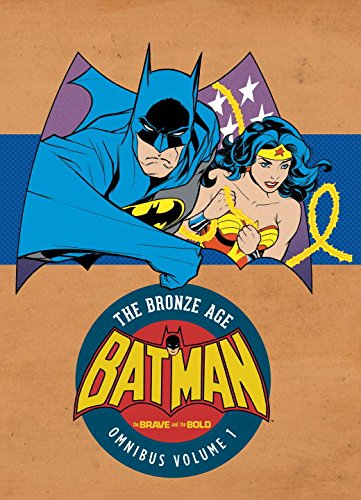 Batman in The Brave & The Bold: The Bronze Age Omnibus Vol. 1 (Batman: the Brave and the Bold - the Bronze Age)
