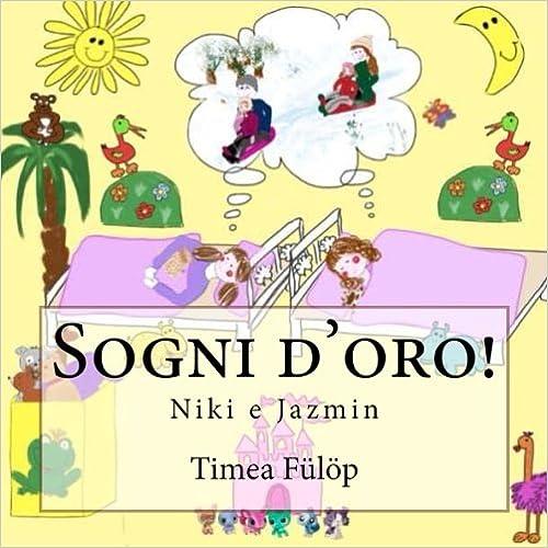 Sogni d'oro!: Niki e Jazmin: Volume 1
