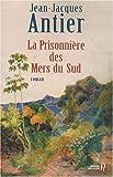 """Afficher """"Prisonnière des Mers du Sud (La)"""""""