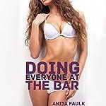 Doing Everyone at the Bar: Taboo Teen Erotica | Anita Faulk